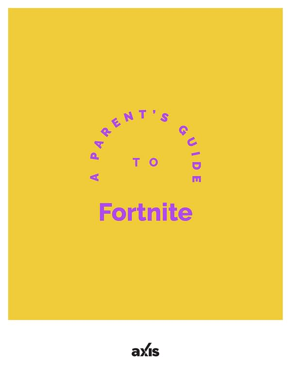 A Parent's Guide to Fortnite