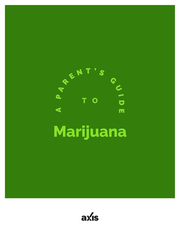 A Parent's Guide to Marijuana