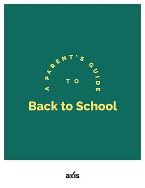 A Parent's Guide to Back to School