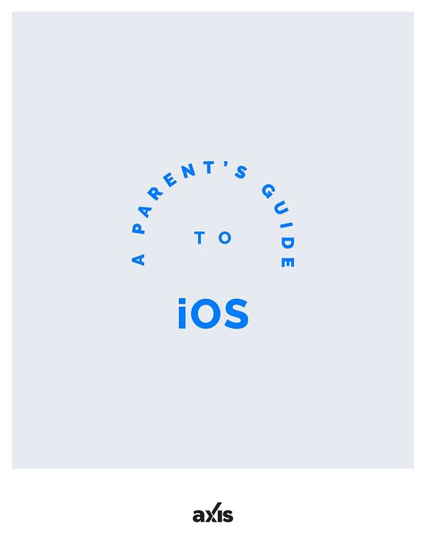 A Parent's Guide to iOS