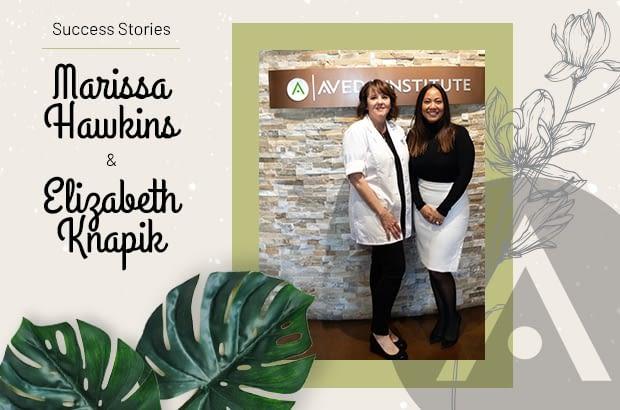 Marissa Hawkins and Elizabeth Knapik success stories at Aveda Institute Las Vegas