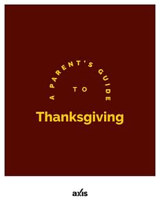 A Parent's Guide to Thanksgiving