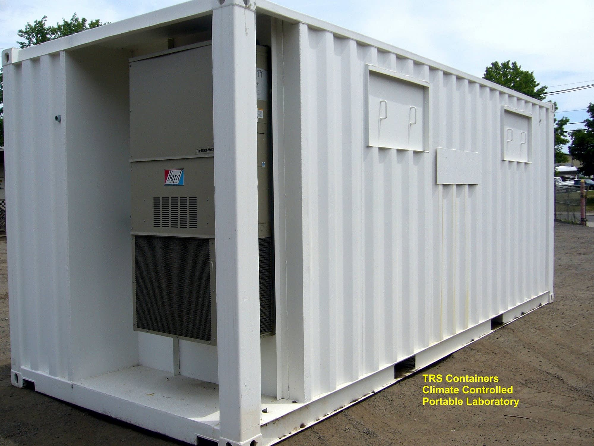 TRS climate control portable containers have 1 or 2 Bard HVAC units
